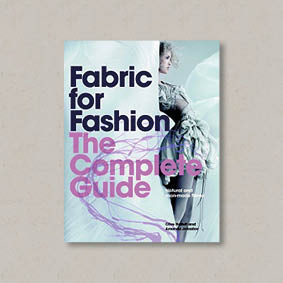 Buy Fabric for Fashion: The Complete Guide: Natural and Man-made Fibers