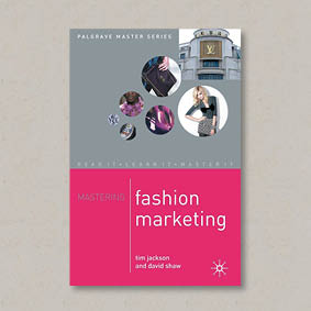 Buy Mastering Fashion Marketing (Macmillan Master Series)