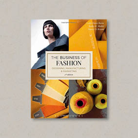 Buy The Business of Fashion: Designing, Manufacturing, and Marketing
