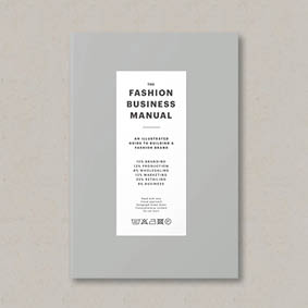 Buy The Fashion Business Manual: An Illustrated Guide to Building a Fashion Brand
